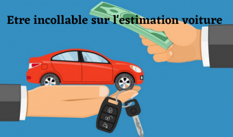 Vous souhaitez estimer votre voiture? Tout ce que vous devez savoir!