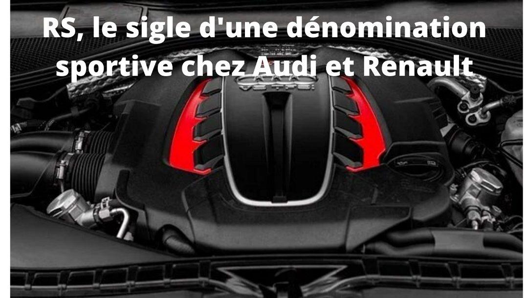 RS: de chez Renault ou de chez Audi? Tout savoir